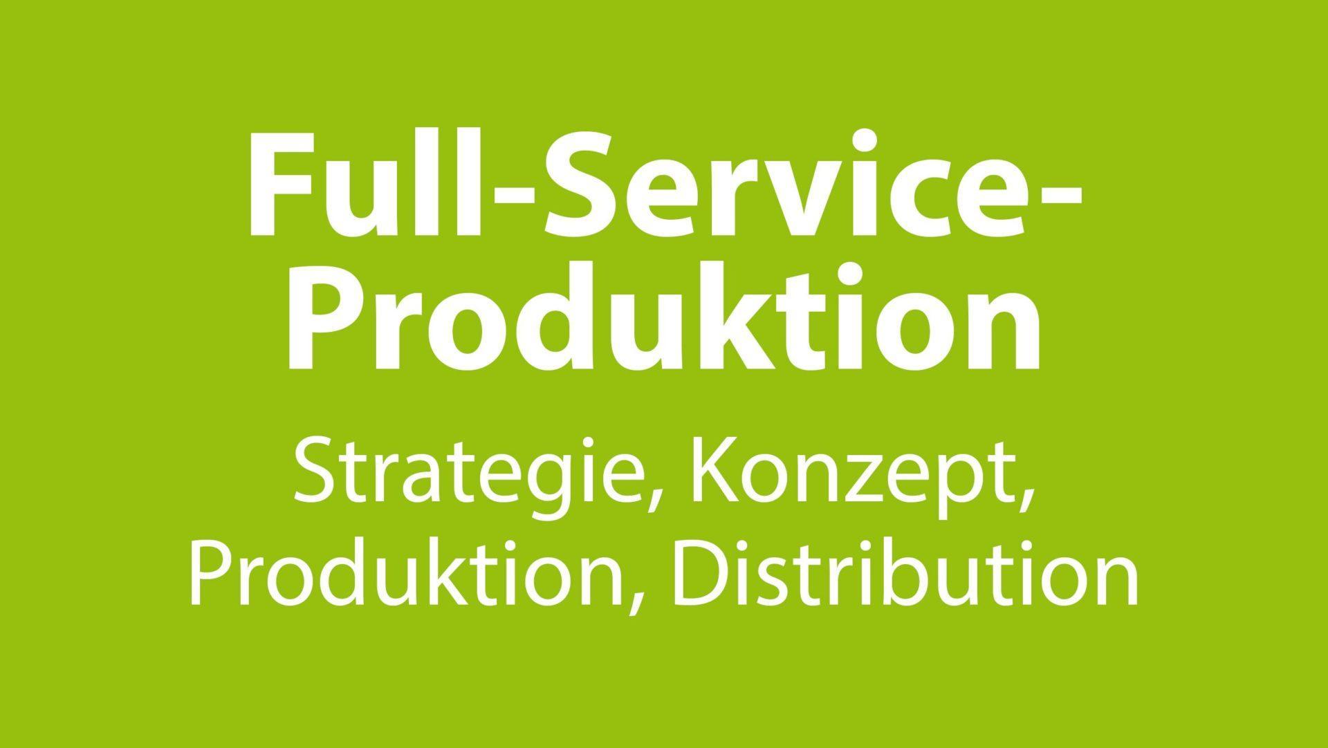 Full-Service-Produktion