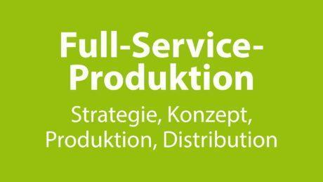 Full-Service-Produktion